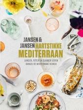 Hartstikke mediterraan : langer, fitter en slanker leven dankzij de mediterrane keuken