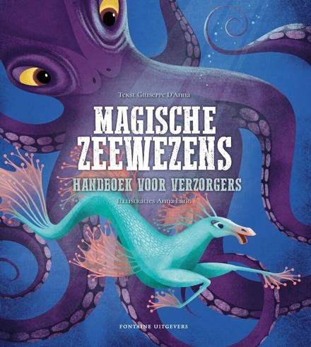 Magische zeewezens : handboek voor verzorgers