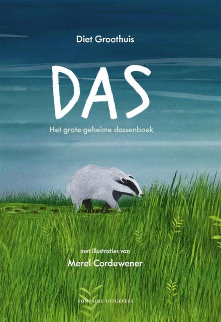 Das : het grote geheime dassenboek