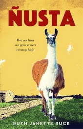 Ñusta : hoe een lama een gezin er weer bovenop hielp