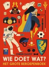 Wie doet wat? : het grote beroepenboek