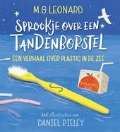 Sprookje over een tandenborstel : een verhaal over plastic in de zee