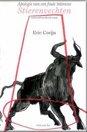Stierenvechten : apologie van een foute interesse : cultuurfilosofisch essay