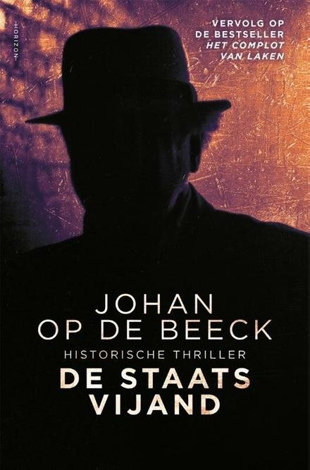 De staatsvijand : historische thriller