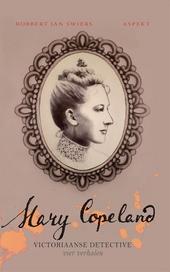 Mary Copeland : Victoriaanse detective : vier verhalen. Deel 3