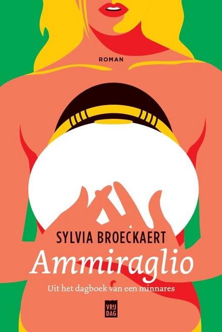 Ammiraglio : uit het dagboek van een minnares - Een man die haar zelfvertrouwen als vrouw teruggaf