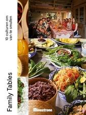 Family tables : 10 culturen om van te smullen