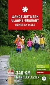 Wandelnetwerk Vlaams-Brabant : Demer en Dijle : 340 km wandelplezier