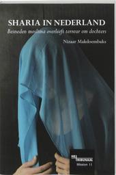 Sharia in Nederland : besneden moslima overleeft terreur om dochters