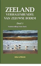 Zeeland : verhalenbundel van Zeeuwse bodem. 1