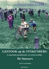 Gestook op de Stokenberg, of De markante geschiedenis van cyclocrossclub De Snassers