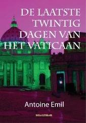 De laatste twintig dagen van het Vaticaan