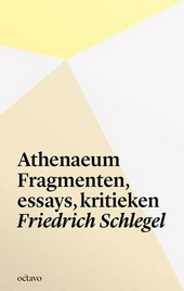 Athenaeum : fragmenten, essays, kritieken
