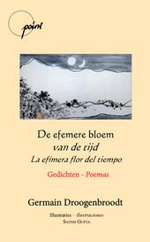 De efemere bloem van de tijd : gedichten