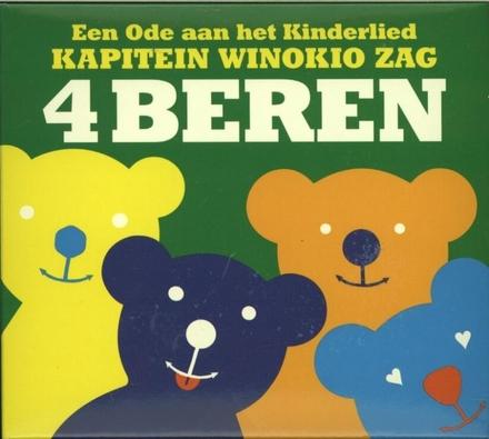 Kapitein Winokio zag 4 beren : een ode aan het kinderlied