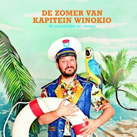 De zomer van kapitein Winokio : 25 zomerliedjes en -versjes