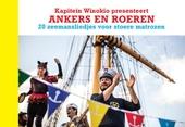 Ankers en roeren : 20 zeemansliedjes voor stoere matrozen