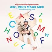 ABC, zing maar mee : het alfabet op toon gezet