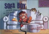Sofa boy : de jonge gamer die door de bank werd overvallen