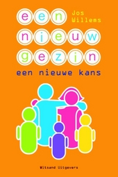 Een nieuw gezin : een nieuwe kans