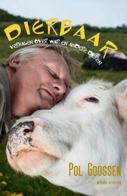 Dierbaar : verhalen over WAP en andere dieren