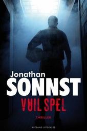 Vuil spel : literaire thriller