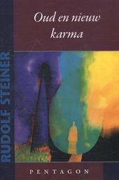Oud en nieuw karma : de maanpoort en de zonnepoort : twee voordrachten gehouden in Bern op 25 januari en 16 april 1...