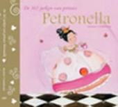 De 365 jurken van prinses Petronella : een sprookje voor kleine prinsen en prinsessen