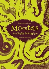 Monsters : een bizar bestiarium