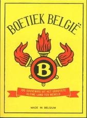 Boetiek België : 195 souvenirs uit het grootste kleine land ter wereld