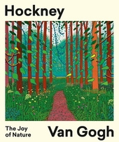 Hockney - Van Gogh : the joy of nature