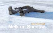 Melk & sneeuw : een beeldroman