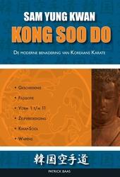 Kong Soo Do : de moderne benadering van Koreaanse karate