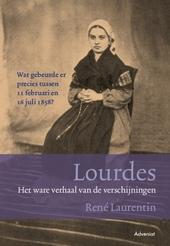 Lourdes : het ware verhaal van de verschijningen