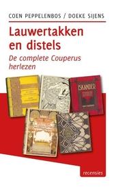 Lauwertakken en distels : de complete Couperus herlezen