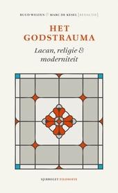 Het godstrauma : Lacan, religie & moderniteit