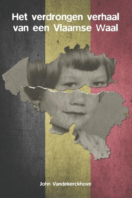 Het verdrongen verhaal van een Vlaamse Waal