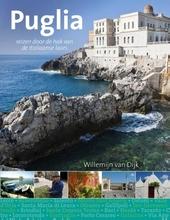 Puglia : reizen door de hak van de Italiaanse laars