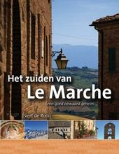 Het zuiden van Le Marche : een goed bewaard geheim. [Deel 2]