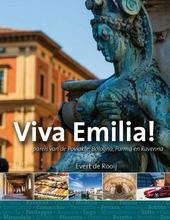 Viva Emilia! : parels van de Povlakte zoals Bologna, Parma en Ravenna