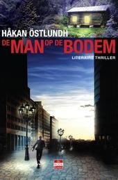 De man op de bodem : literaire thriller