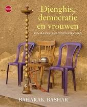 Djenghis, democratie en vrouwen : een Iraanse van Gent naar Caïro