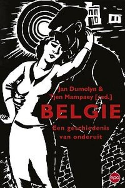 België : een geschiedenis van onderuit
