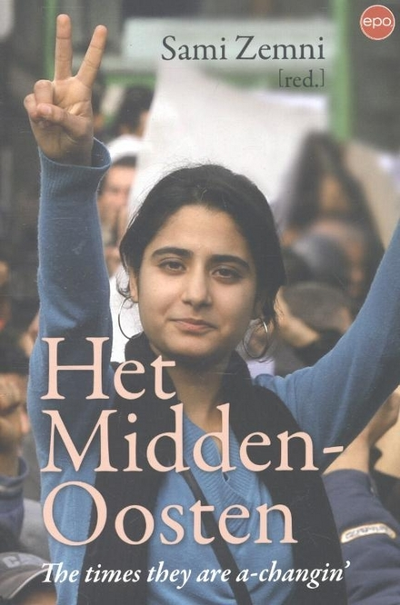 Het Midden-Oosten : the times they are a-changin'