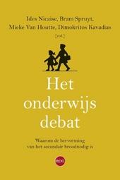 Het onderwijsdebat : waarom de hervorming van het secundair broodnodig is