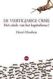 De veertigjarige crisis : het einde van het kapitalisme?