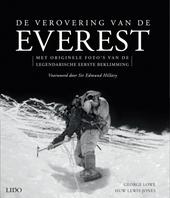 De verovering van de Everest : met originele foto's van de legendarische eerste beklimming