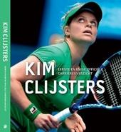 Kim Clijsters : eerste en enige officiële carrièreoverzicht