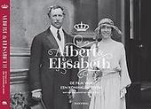 Albert & Elisabeth : de film van een koninklijk leven