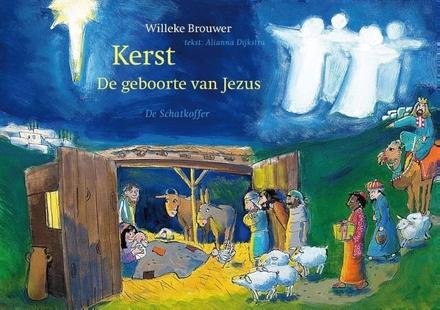 Kerst : de geboorte van Jezus